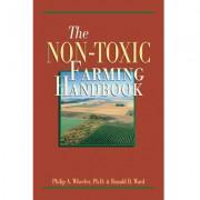The Non-toxic Farming Handbook by Dr. Philip Wheeler